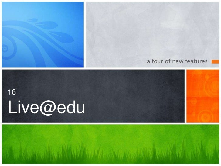 a tour of new features18Live@edu