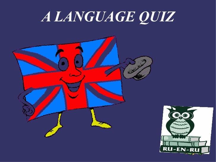 A LANGUAGE QUIZ