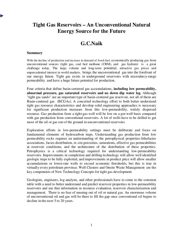 Tight Gas Reservoirs – An Unconventional Natural              Energy Source for the Future                                ...