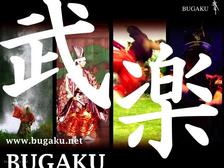 BUGAKU www.bugaku.net                    2012年3月11日   Slide 1Real Confidential