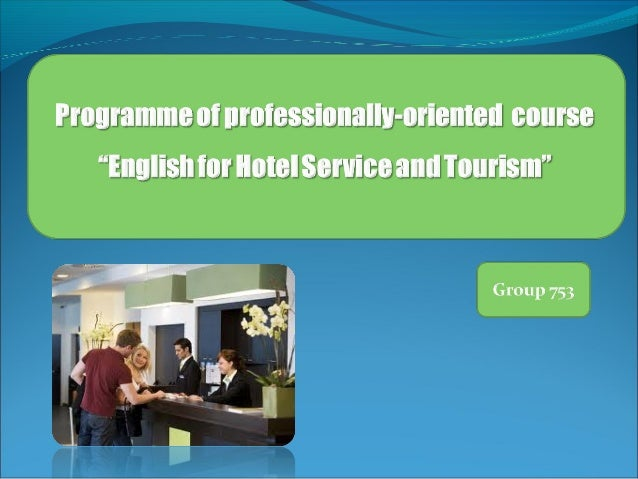 The course is aimed at •Students of the faculty of socio-cultural service and tourism •Intermediate level