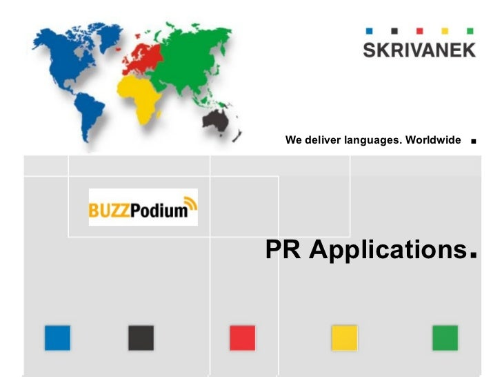 language solutions                   We deliver languages. Worldwide   .Company presentation         Ing. Pavel Skřivánek...