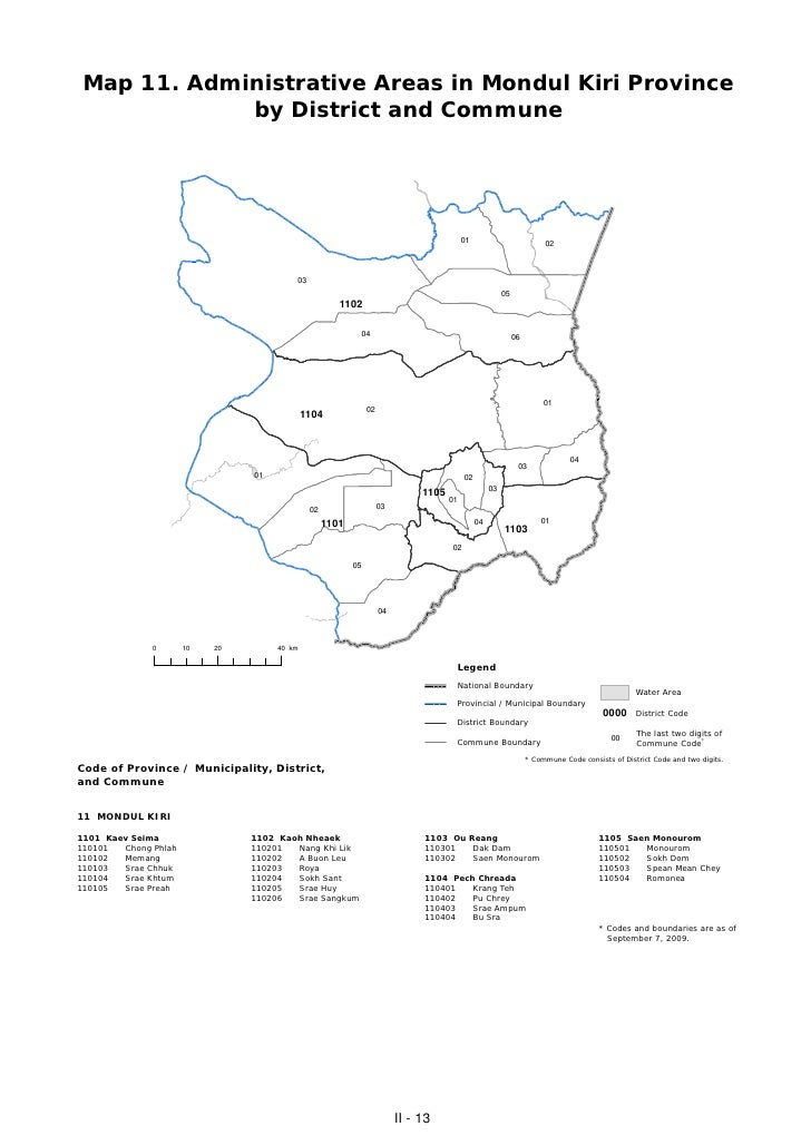 Map 11. Administrative Areas in Mondul Kiri Province             by District and Commune                                  ...