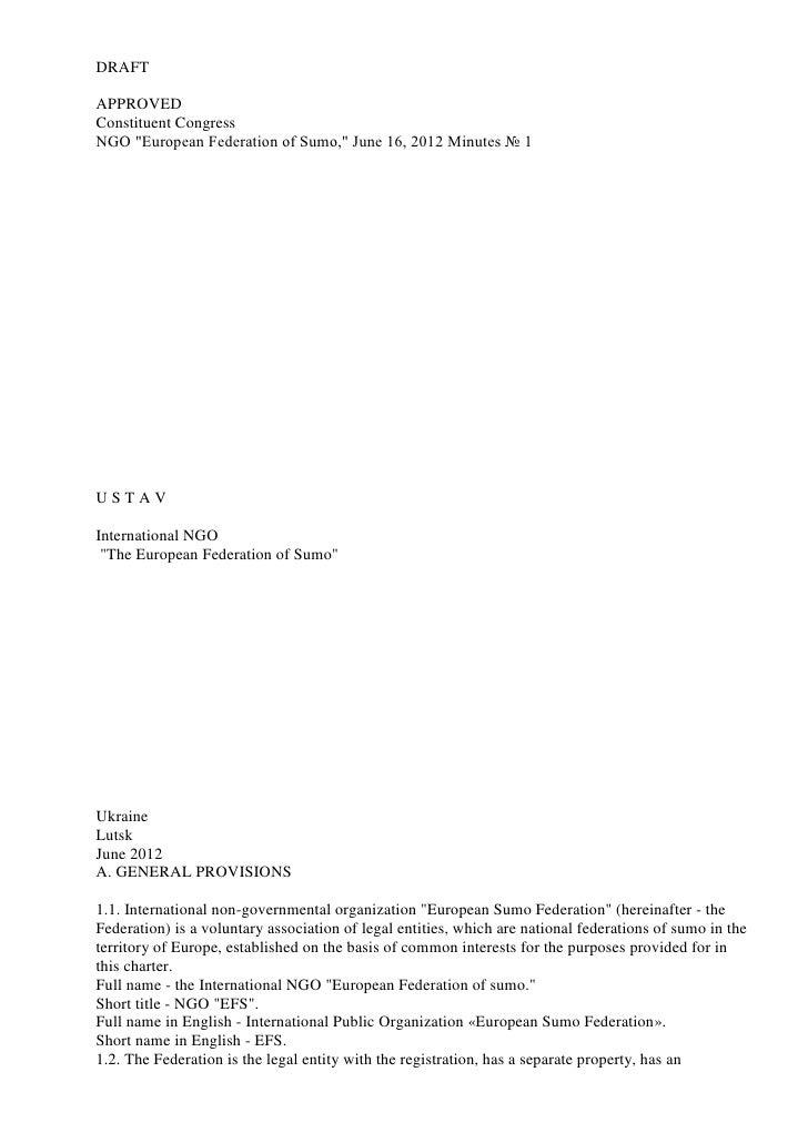 "DRAFTAPPROVEDConstituent CongressNGO ""European Federation of Sumo,"" June 16, 2012 Minutes № 1USTAVInternational NGO ""The E..."