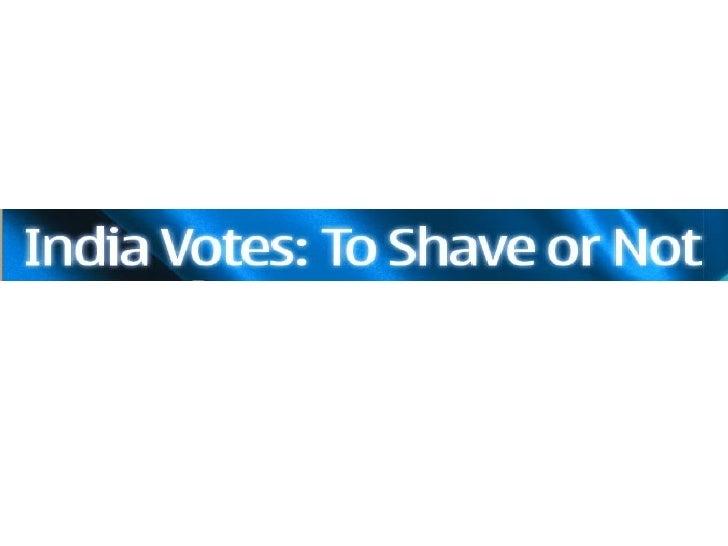"""Индия голосует """"Брить или не брить"""" Традиционным инструментом для бритьяв Индии является  бритва с опасным лезвием - сове..."""