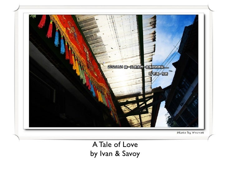 A Tale of Loveby Ivan & Savoy