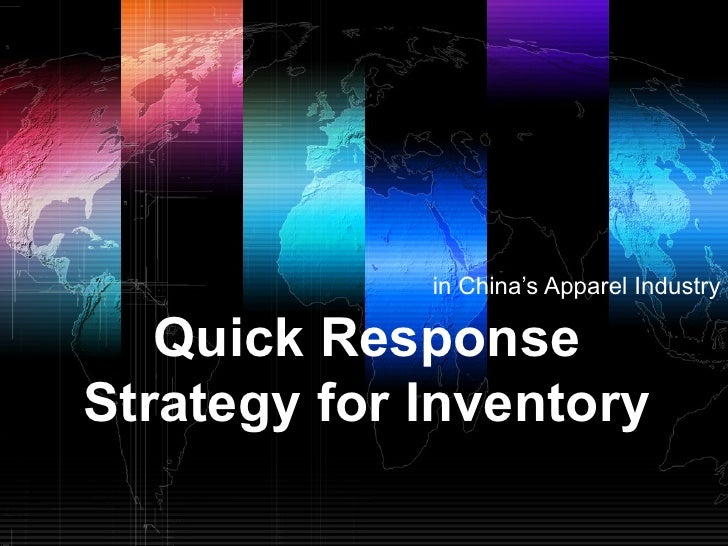 in China's Apparel Industry   Quick ResponseStrategy for Inventory