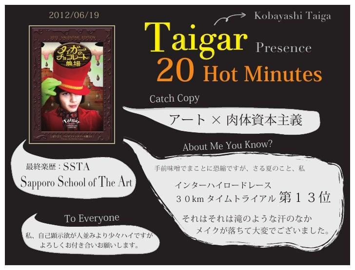 2012/06/19                                 Kobayashi Taiga                            Taigar                             2...