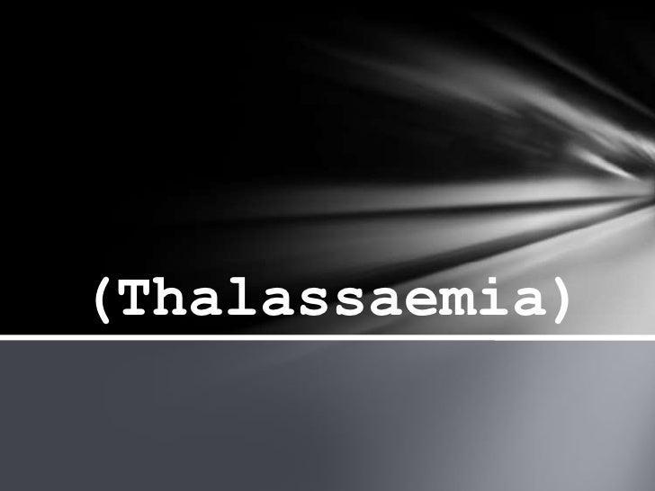 (Thalassaemia)