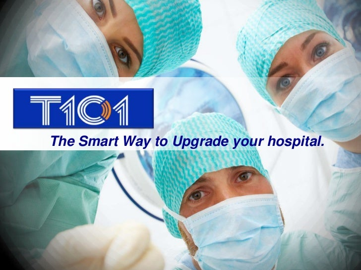The Smart Way to Upgrade your hospital.