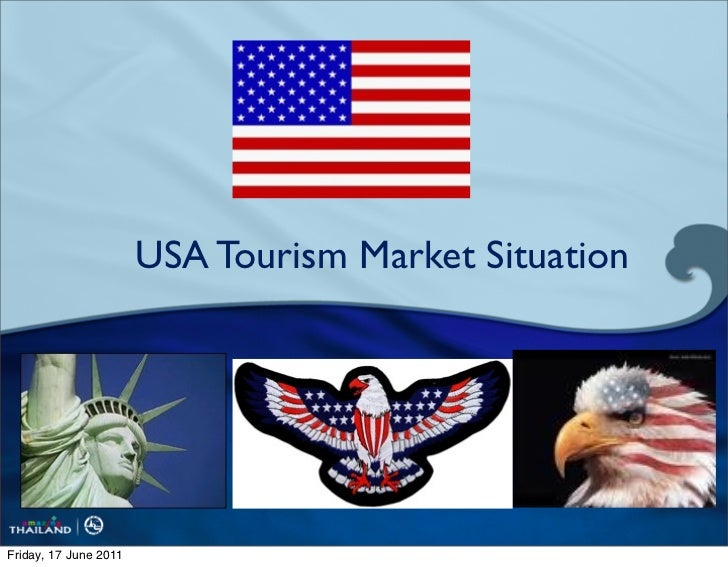 USA Tourism Market SituationFriday, 17 June 2011