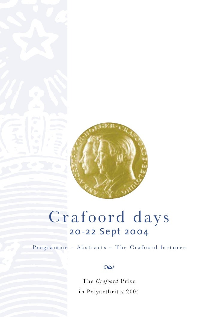 Crafoord d a y s          20-22 Sept 2004Programme РAbstracts РThe Crafoord lectures                     Π             ...