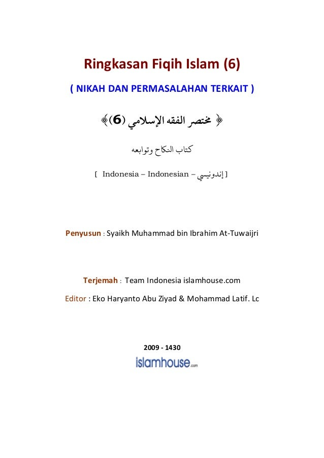 Ringkasan Fiqih Islam (6) ( NIKAH DAN PERMASALAHAN TERKAIT )            6 ¯            ï                 ﺗﻮ ﺑﻌﻪ   ﺠﺎﻜ ...