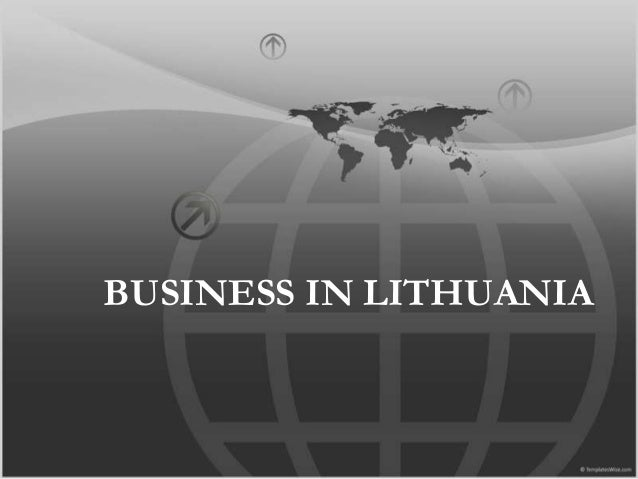 BUSINESS IN LITHUANIA