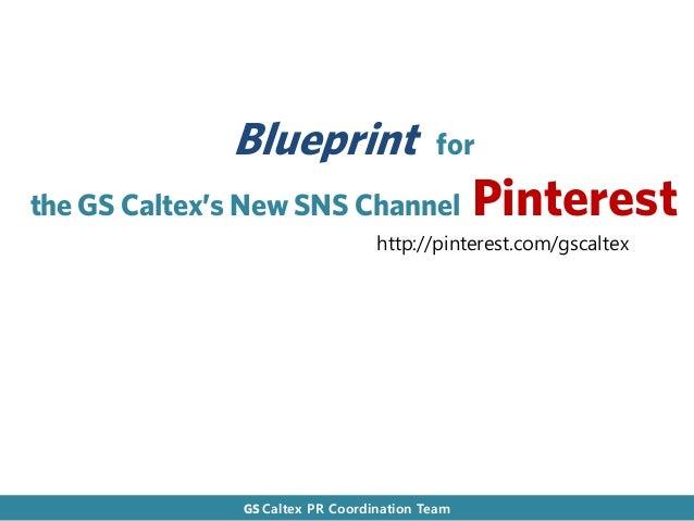 Blueprint                   forthe GS Caltex's New SNS Channel                 Pinterest                                  ...