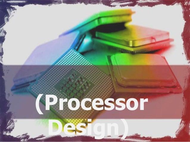 (Processor Design)