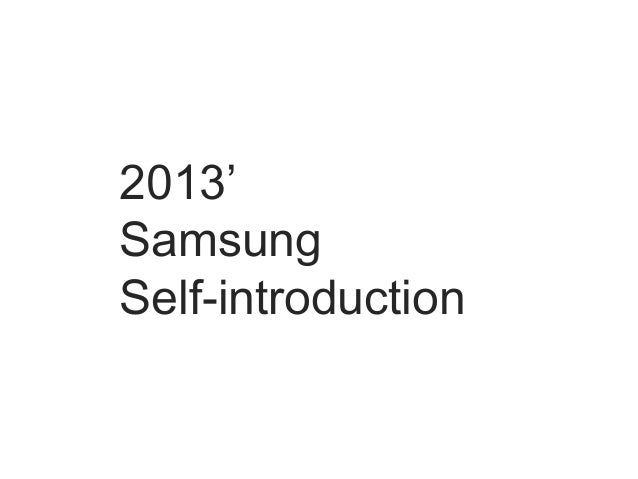 2013'SamsungSelf-introduction