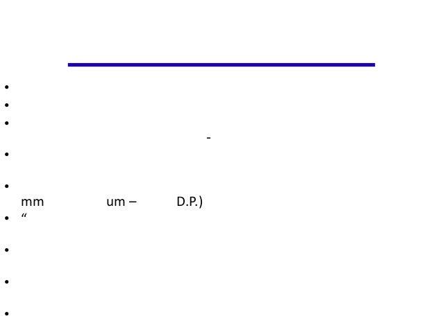 """•••                      -••  mm   um –   D.P.)• """"•••"""