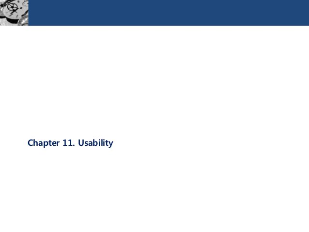 Chapter 11. Usability