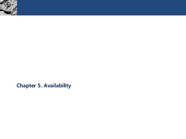 Chapter 5. Availability
