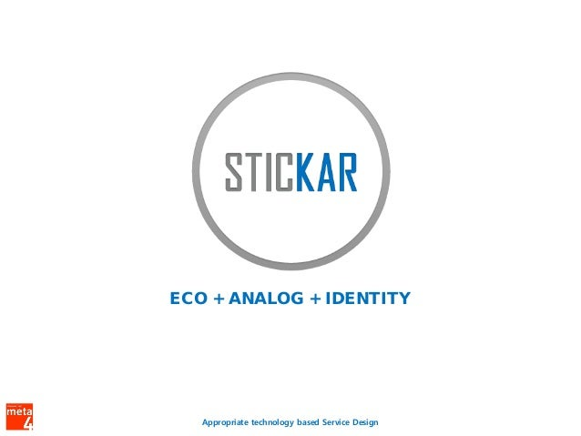 ECO + ANALOG + IDENTITY   Appropriate technology based Service Design
