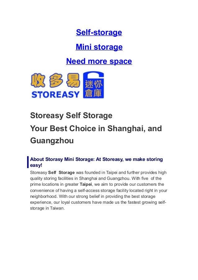Self-storage                        Mini storage                   Need more spaceStoreasy Self StorageYour Best Choice in...