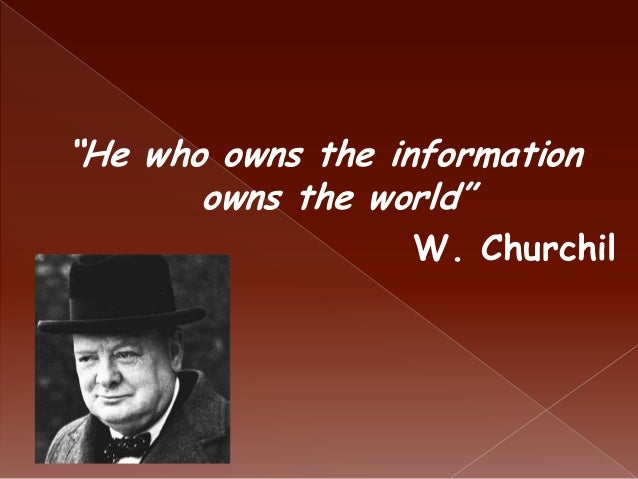 who owns information owns the world
