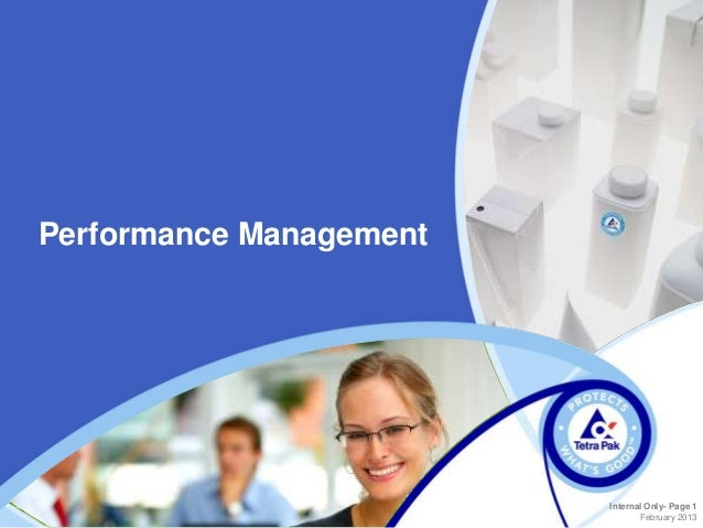 Performance Management                         Internal Only- Page 1                                February 2013