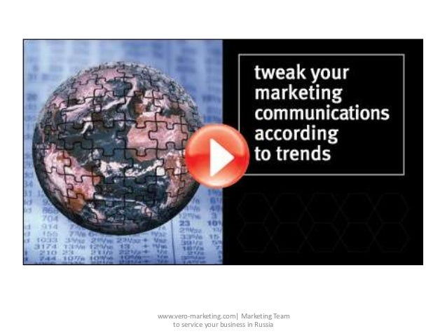www.vero-marketing.com| Marketing Teamto service your business in Russia