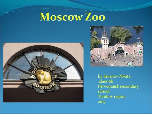 by Kiyanov Nikitaclass 6bPervomaisk secondaryschoolTambov region2013