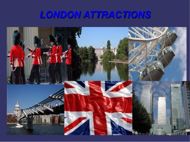 LONDON ATTRACTIONSLONDON ATTRACTIONS