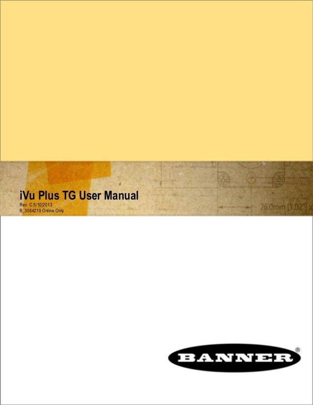 iVu Plus TG User Manual Rev. C 5/10/2013 B_3084219 Online Only