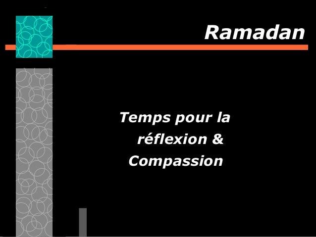 Ramadan Temps pour la réflexion & Compassion