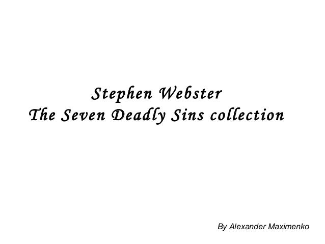 Stephen Webster The Seven Deadly Sins collection By Alexander Maximenko