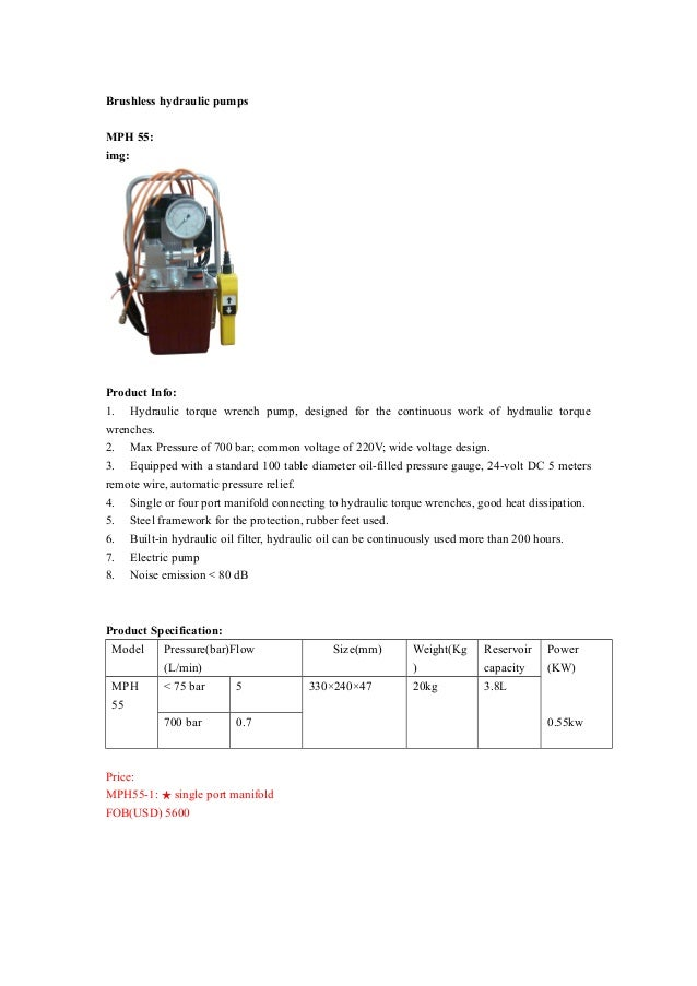Brushless hydraulic pumps MPH 55: img: Product Info: 1. Hydraulic torque wrench pump, designed for the continuous work of ...