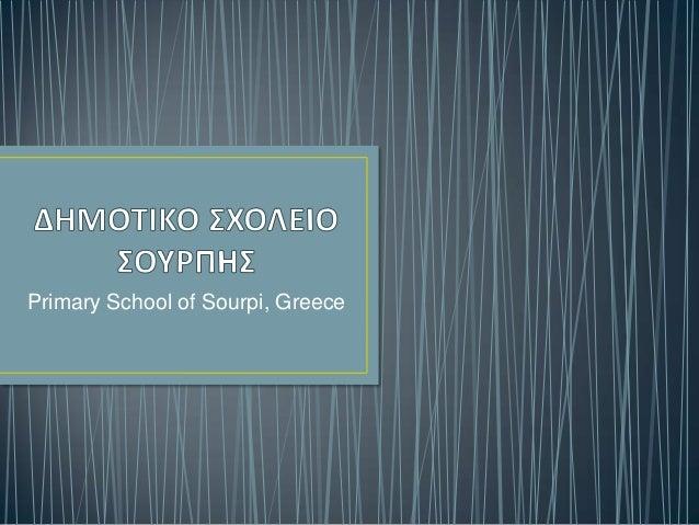 Primary School of Sourpi, Greece