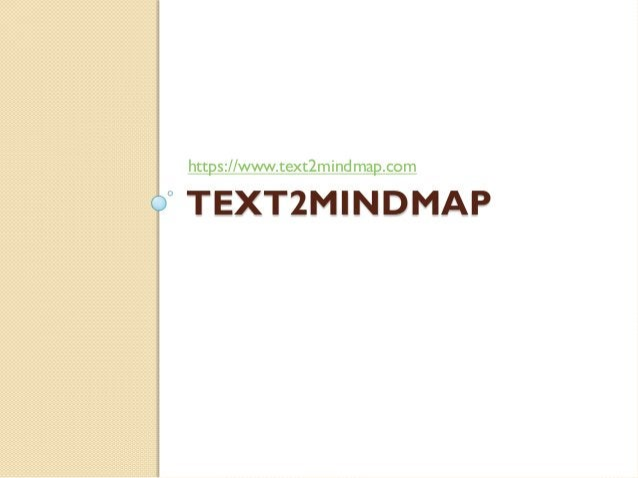 https://www.text2mindmap.com  TEXT2MINDMAP