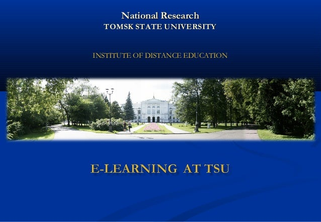 National Research TOMSK STATE UNIVERSITY INSTITUTE OF DISTANCE EDUCATION