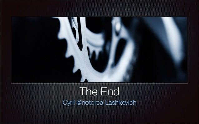 The End Cyril @notorca Lashkevich