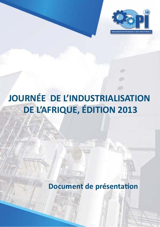 JOURNÉE DE L'INDUSTRIALISATION DE L'AFRIQUE, ÉDITION 2013  Document de présentation