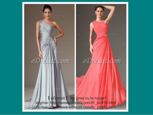 【 eDressit 】 La grise ou la rouge? la grise: http://www.edressit.com/fr/_p2916.html la rose: http://www.edressit.com/fr/_p...