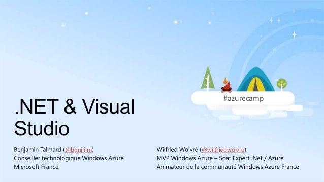 #azurecamp  @benjiiim  @wilfriedwoivre