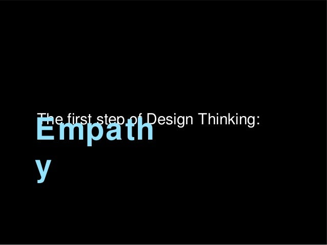 The first step of Design Thinking:  Empath y