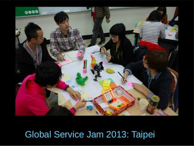 Global Service Jam 2013: Taipei