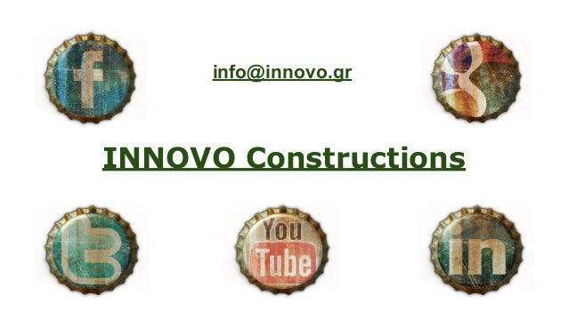 info@innovo.gr  INNOVO Constructions
