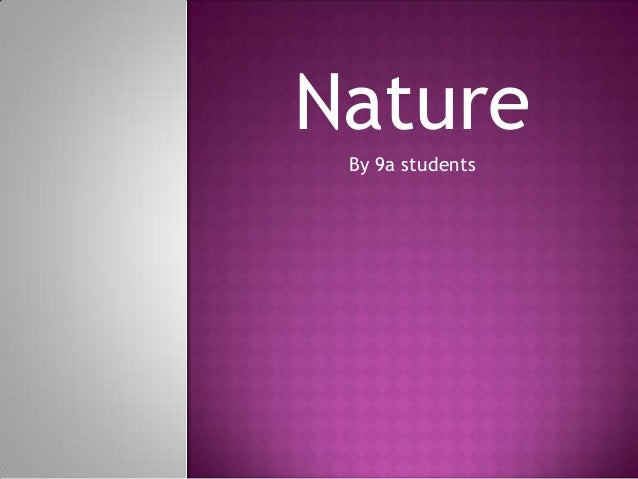 Nature By 9a students