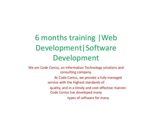 6 months training |Web Development|Software Development We are Code Conics, an Information Technology solutions and consul...