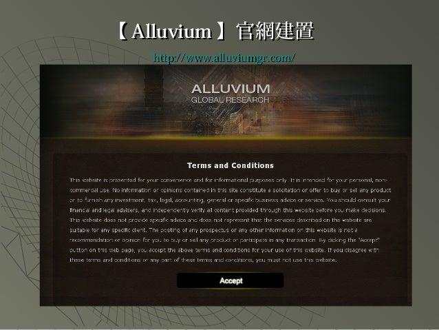 【【 AlluviumAlluvium 】】官網建置官網建置 http://www.alluviumgr.com/http://www.alluviumgr.com/