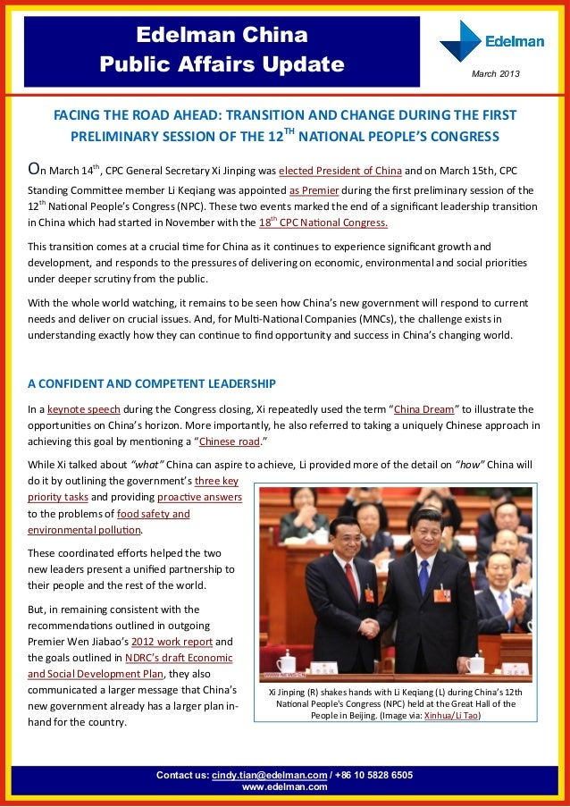 Contact us: cindy.tian@edelman.com / +86 10 5828 6505 www.edelman.com Edelman China Public Affairs Update March 2013 FACIN...