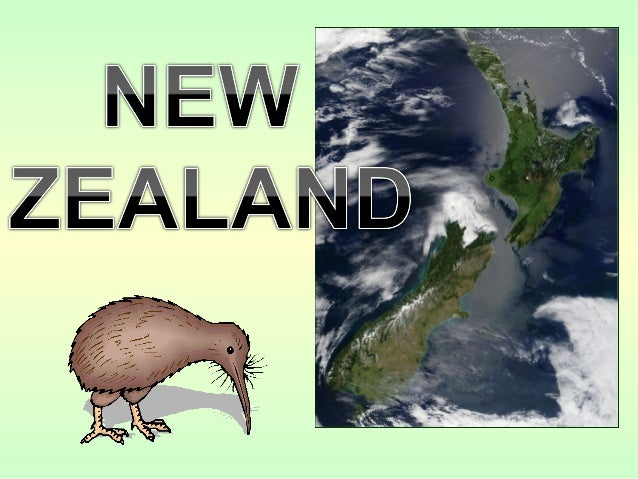 • FULL COUNTRY NAME : New ZealandFULL COUNTRY NAME : New Zealand • CAPITAL: WellingtonCAPITAL: Wellington • AREA: 269,000 ...